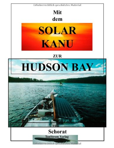 mit-dem-solar-kanu-zur-hudson-bay