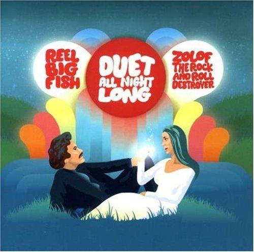 Duet All Night Long by Reel Big Fish (2007-04-17)