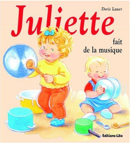 Juliette fait de la musique (périmé) par Doris Lauer