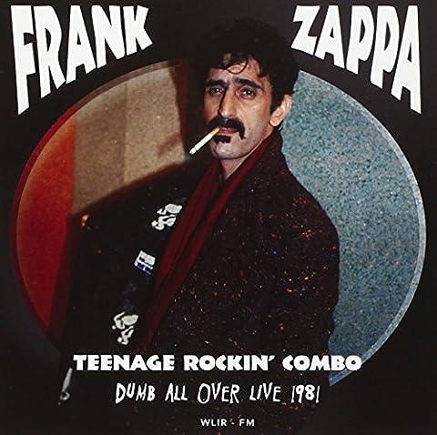 Zappa In New York - Teenage Rockin Combo - Dumb All Over