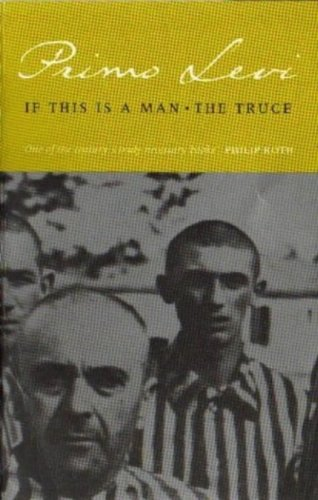 If This Is A Man/The Truce (Abacus Books) (English Edition) por Primo Levi