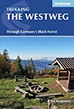 The Westweg: Through Germany's Black Forest (International Trekking)