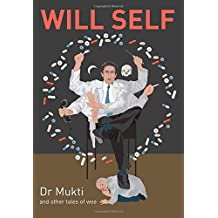 Dr Mukti and Other Tales of Woe