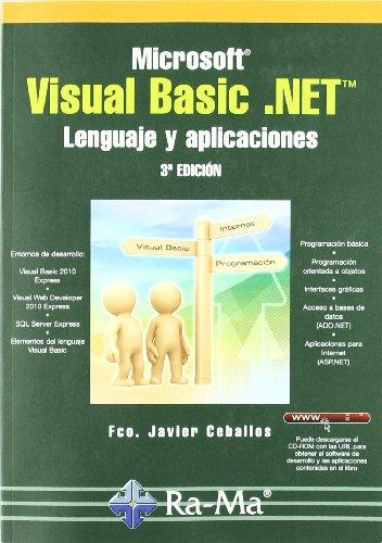 Microsoft Visual Basic .NET. Leng. y aplicaciones 3ª ed por Fco. Javier Ceballos Sierra