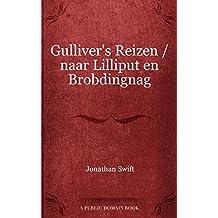 Gulliver's Reizen / naar Lilliput en Brobdingnag