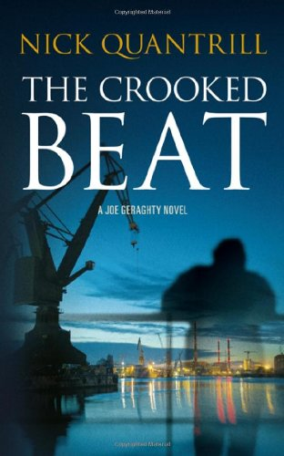 The Crooked Beat (Joe Geraghty 3)