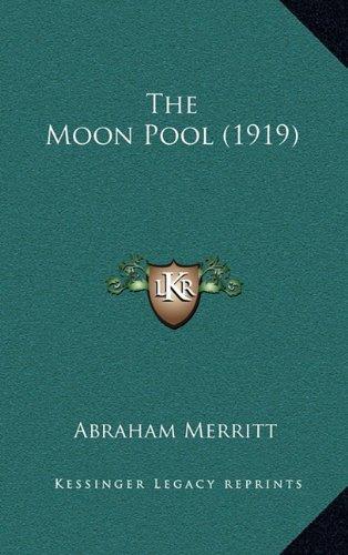 The Moon Pool (1919)