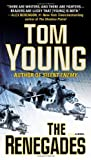 The Renegades (A Parson and Gold Novel) by Young, Tom (2013) Mass Market Paperback