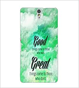 PrintDhaba Quote D-4468 Back Case Cover for SONY XPERIA C5 ULTRA (Multi-Coloured)
