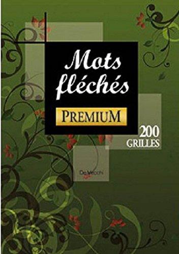 Mots fléchés : 200 grilles par De Vecchi