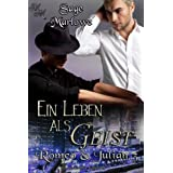 Ein Leben als Geist (Romeo & Julian 3)