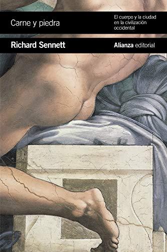 Carne y piedra: El cuerpo y la ciudad en la civilización occidental (El Libro De Bolsillo - Ciencias Sociales)