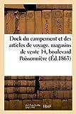 Telecharger Livres Dock du campement et des articles de voyage Fabrique et magasins vente 14 boulevard Poissonniere (PDF,EPUB,MOBI) gratuits en Francaise