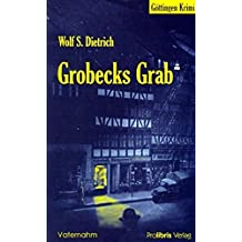 Grobecks Grab - Göttingen Krimi