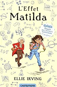 L'effet Matilda par Ellie Irving