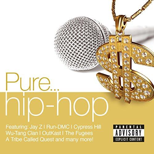 Pure... Hip Hop [Explicit]