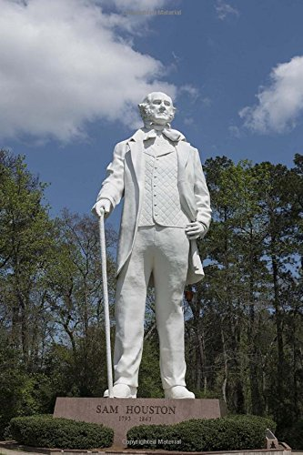 Sam Houston Statue Journal: 150 Page Lined Notebook/Diary -