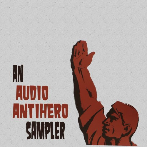An Audio Antihero Sampler
