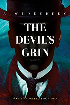 The Devil's Grin: A Dark Victorian Crime Novel (Anna Kronberg Mysteries Book 2) (English Edition)