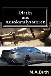 Platin aus Autokatalysatoren