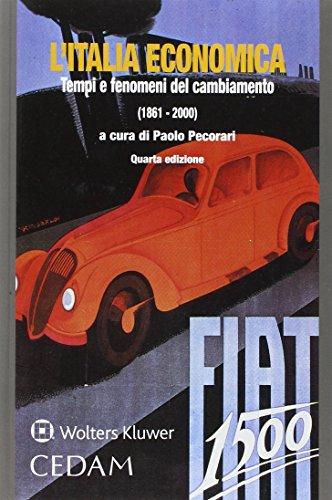 L'Italia economica. Tempi e fenomeni del cambiamento (1861-2000)