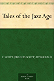 Tales of the Jazz Age (English Edition)