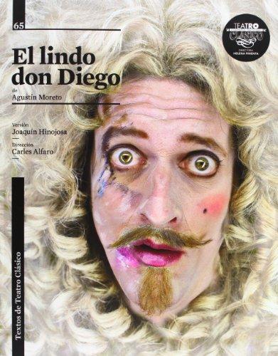El lindo don Diego (Textos Teatro Clasico)