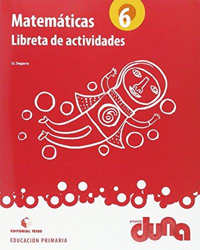 Matemáticas 6. Proyecto Duna - libreta - 9788430719440