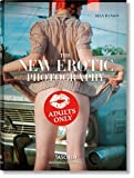 The New Erotic Photography (Bibliotheca Universalis) - Dian Hanson