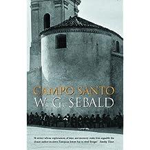Campo Santo by W. G. Sebald (2005-02-03)