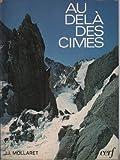 Telecharger Livres Au dela des cimes (PDF,EPUB,MOBI) gratuits en Francaise