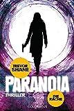 Die Rache: Paranoia 2 - Thriller