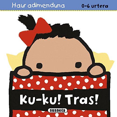 Ku ku! Tras (Haur adimenduan 0-6 urtera) por Equipo Susaeta