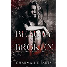 Beauty in the Broken: A Diamond Magnate Novel