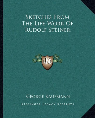 Sketches from the Life-Work of Rudolf Steiner