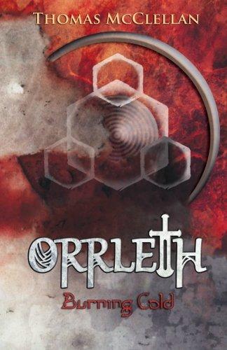 Orrleth: Burning Cold: Volume 2
