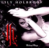 Songtexte von Lily Holbrook - Wicked Ways