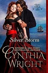 Silver Storm: The Raveneau Novels, Book 1 (Volume 1) by Cynthia Wright (2014-03-28)
