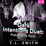 Dark Intentions Duet: Publisher's Pack