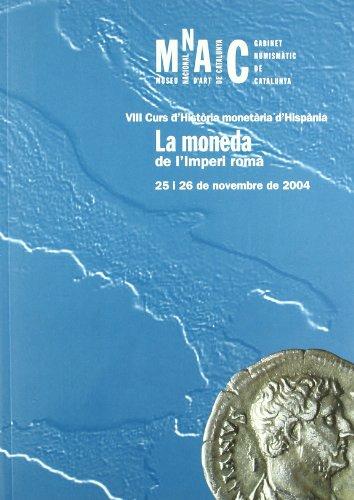 Descargar Libro moneda de l'Imperi romà. VIII Curs d'Història monetària d'Hispània. MNAC de Diversos autors