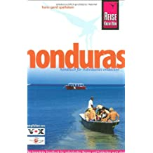 Reise Know-How Honduras: Reiseführer für individuelles Entdecken