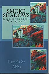 Smoke Shadows (Inspector Campbell Mysteries Book 1) (English Edition)