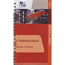 Le thermolaquage : Conseils pratiques