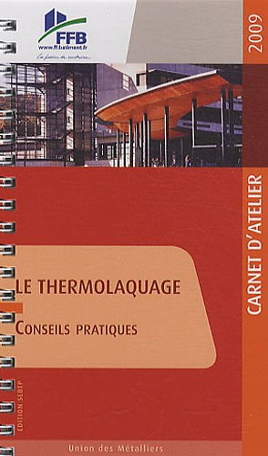 Le thermolaquage: Conseils pratiques
