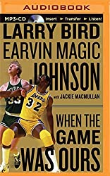 When the Game Was Ours by Larry Bird (2015-01-06)