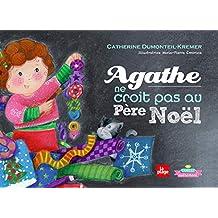 Agathe ne croit pas au Père Noël