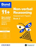 Bond 11+: Non-verbal Reasoning Assessment Papers: 9-10 years Book 2