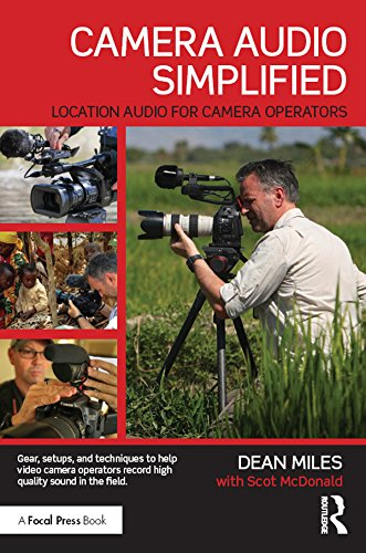 Camera Audio Simplified: Location Audio for Camera Operators (English Edition) (Film Sound System)