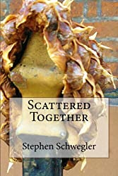 Scattered Together