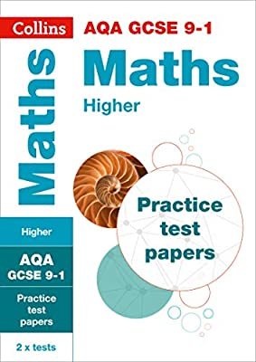 AQA GCSE 9-1 Maths Higher Practice Test Papers (Collins GCSE 9-1 Revision) by Collins